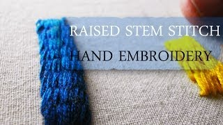 Raised stem stitch:Hand embroidery tutorial Thumbnail