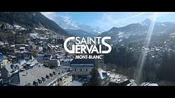 Saint-Gervais Mont-Blanc - Glisse, Thermalisme, Bien-être et Gourmandise - Film Hiver 2017