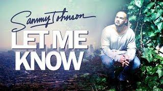 Sammy Johnson - Let Me Know