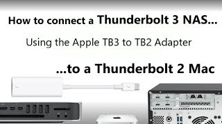 The Apple Thunderbolt 3 to Thunderbolt 2 Adapter- Connect your TB3 Accessory to a TB 2 Mac Mini