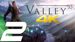 Valley - Gameplay Walkthrough Part 2 - Soma Facility [4K 60FPS] (PS4/Xbox One/PC)