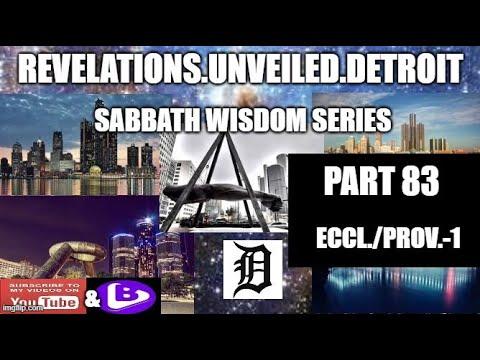 SABBATH WISDOM SERIES-Pt.-83.  ECCLESIASTES & PROVERBS 1.
