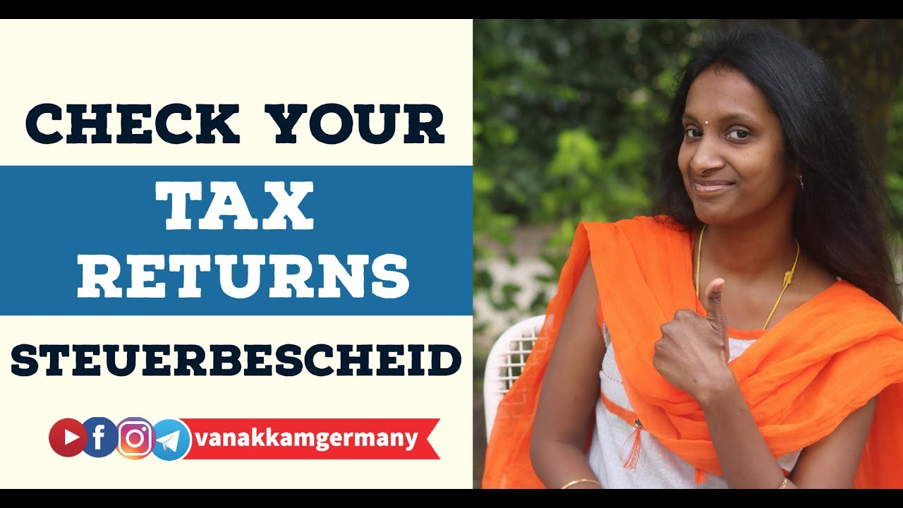 CHECK your TAX RETURN AMOUNT - STEUERBESCHEID - TAX ASSESSMENT LETTER - ENGLISH - GERMAN TAX SERIES