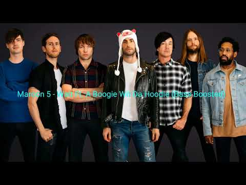 Maroon 5 - Wait Ft. A Boogie Wit Da Hoodie (Bass Boosted)