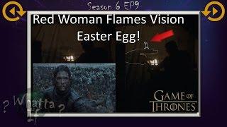 Easter Egg Melisandre's flames Game of Thrones