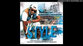 Mr Style - Ulibambe Lingashoni
