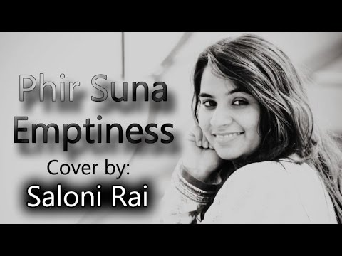Phir Suna | Emptiness | Female Cover By Saloni Rai