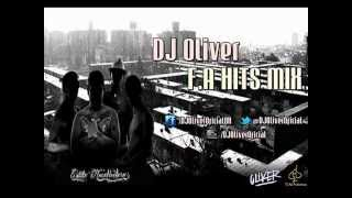 DJ Oliver - F A (Hits Mix) (Enganchado)
