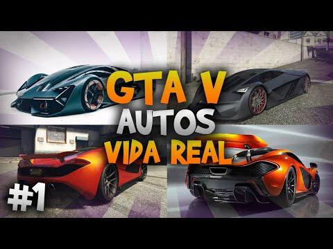 GTA V - Autos En La Vida Real - Parte 1