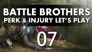 Let's Play Battle Brothers - Episode 7 (Perk & Injury Update)