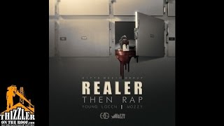 Young Loccn ft. Mozzy - Realer Than Rap [Thizzler.com]
