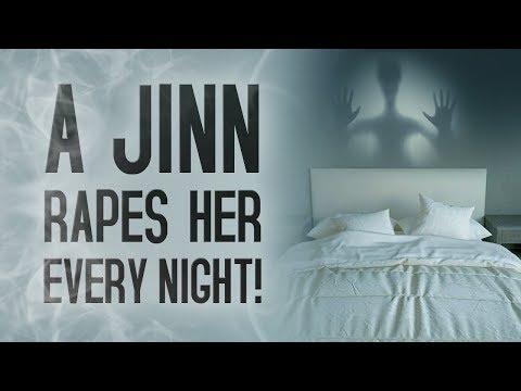 A Jinn Rapes Her Every Night!