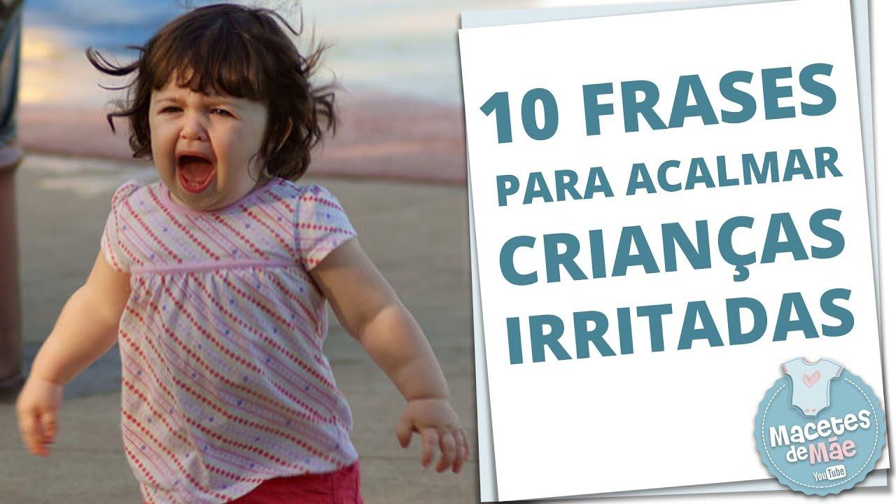Como Acalmar Crianças Irritadas 10 Super Dicas Macetes De Mãe