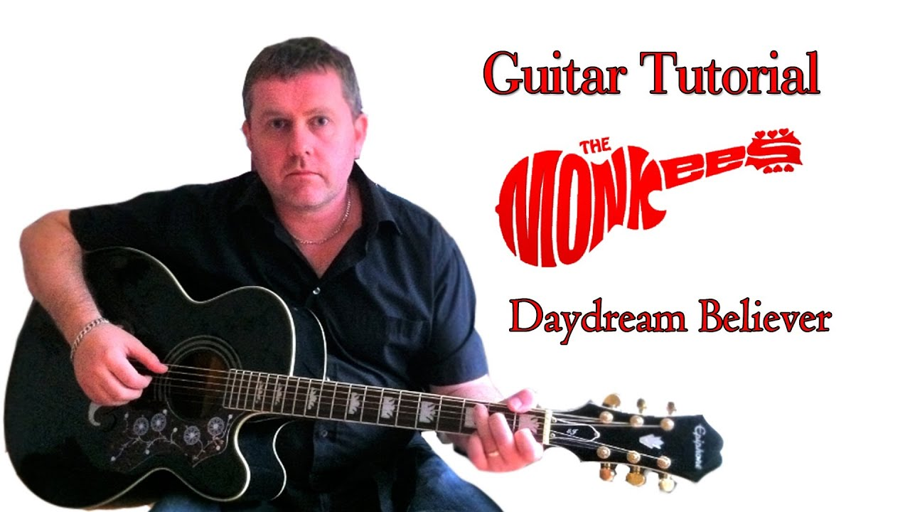 How To Play The Monkees Daydream Believer Acoustic Guitar