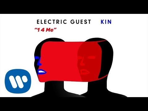 Electric Guest – 1 4 Me (Official Audio)