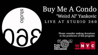 """Weird Al"" Yankovic - Buy Me A Condo (Live Acoustic Version)"
