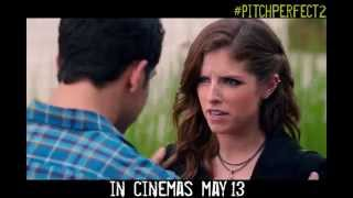 Pitch Perfect 2 - In Cinemas May 13, 2015
