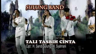 Tali Tasbih Cinta - Sulung Band