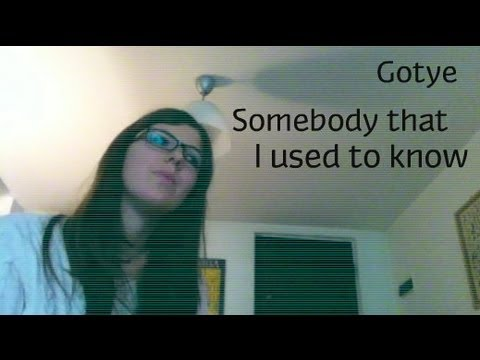 Gotye - Somebody that I used to know (cover by Cimdrp)