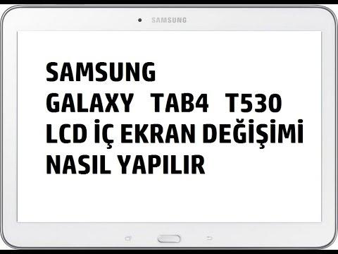 Samsung Galaxy Tab4 T530 (Sm-t530)  İç Lcd Ekran Değişimi Nasıl Yapılır.