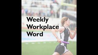 Baton   Weekly Workplace Word