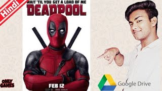 Deadpool 2016 Hindi dubbed Full HD Movie how to download by CHACHI 420