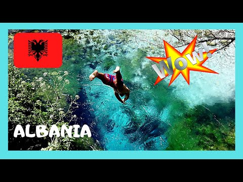 ALBANIA: THE BLUE EYE, Europe's most magnificent WATER SPRING
