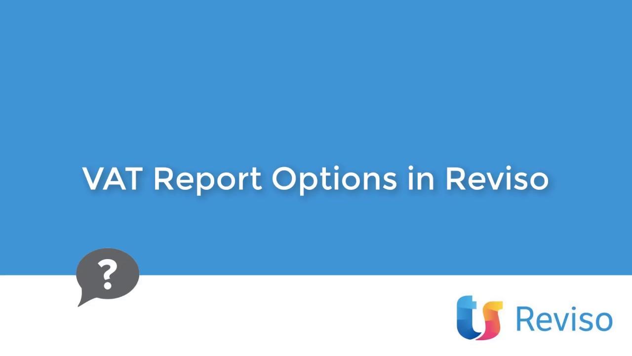 Download VAT Report options in Reviso