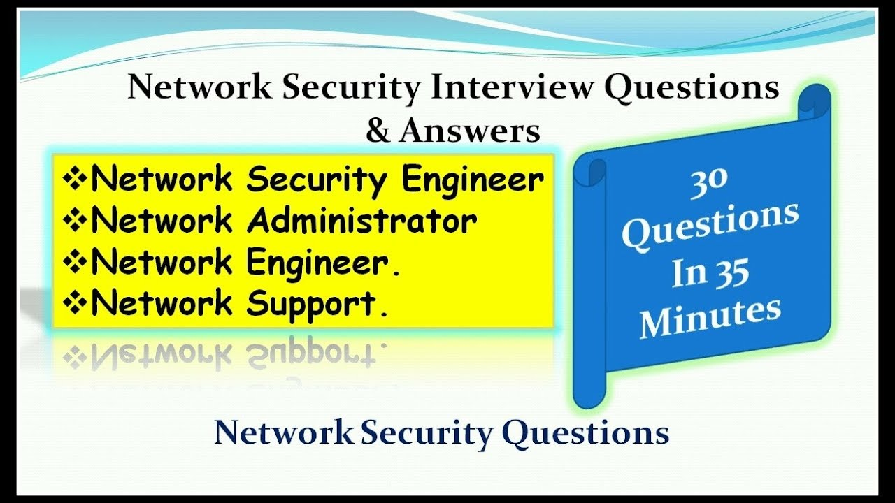 network security interview questions answers for network security engineer - Network Engineer Interview Questions And Answers