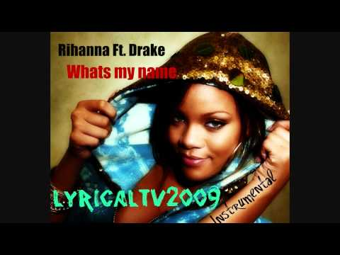 Rihanna Ft Drake - Whats My Name Instrumental