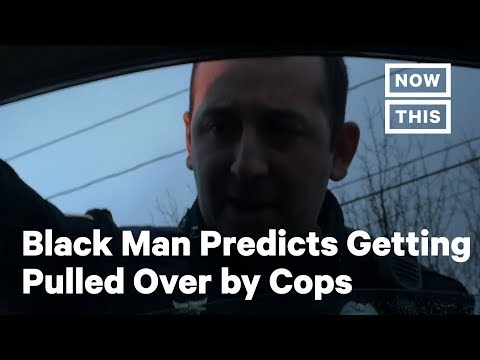 Black Men Accurately Predicted They'd Be Pulled Over By Police | NowThis
