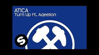 ATICA - Turn Up ft. Aqeelion (Radio Edit)