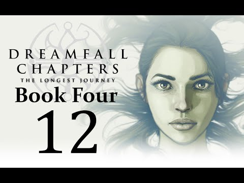 Let's Play Dreamfall Chapters Book Four: Revelations Part 12 - Chapter 11: Lux