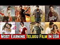 20 Telugu USA Highest Grossing Movies List of All Time | Telugu Films USA Collections