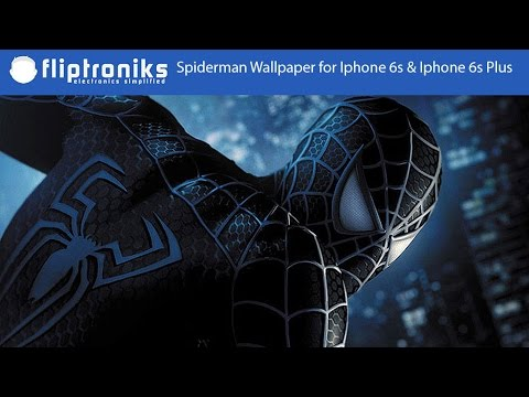 Cool Spiderman Wallpaper for Iphone 6s & Iphone 6s Plus - Fliptroniks.com