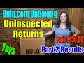 Bulq.com Uninspected Returns Paid $150.00 Part 2 Results Toys Online Reselling