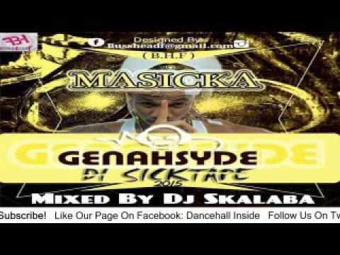 MASICKA - GENAHSYDE  2015 SICKTAPE
