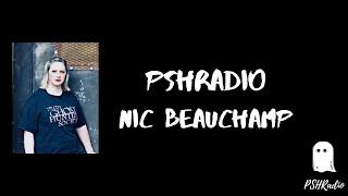 PSHRadio- Nic Beauchamp