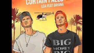 LCA - Curtain Falls  ( feat Dayana )