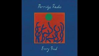 Porridge Radio - Long