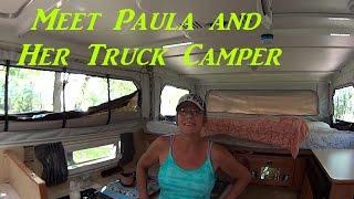 Meet Paula and Her Truck Camper Interview RV Tour