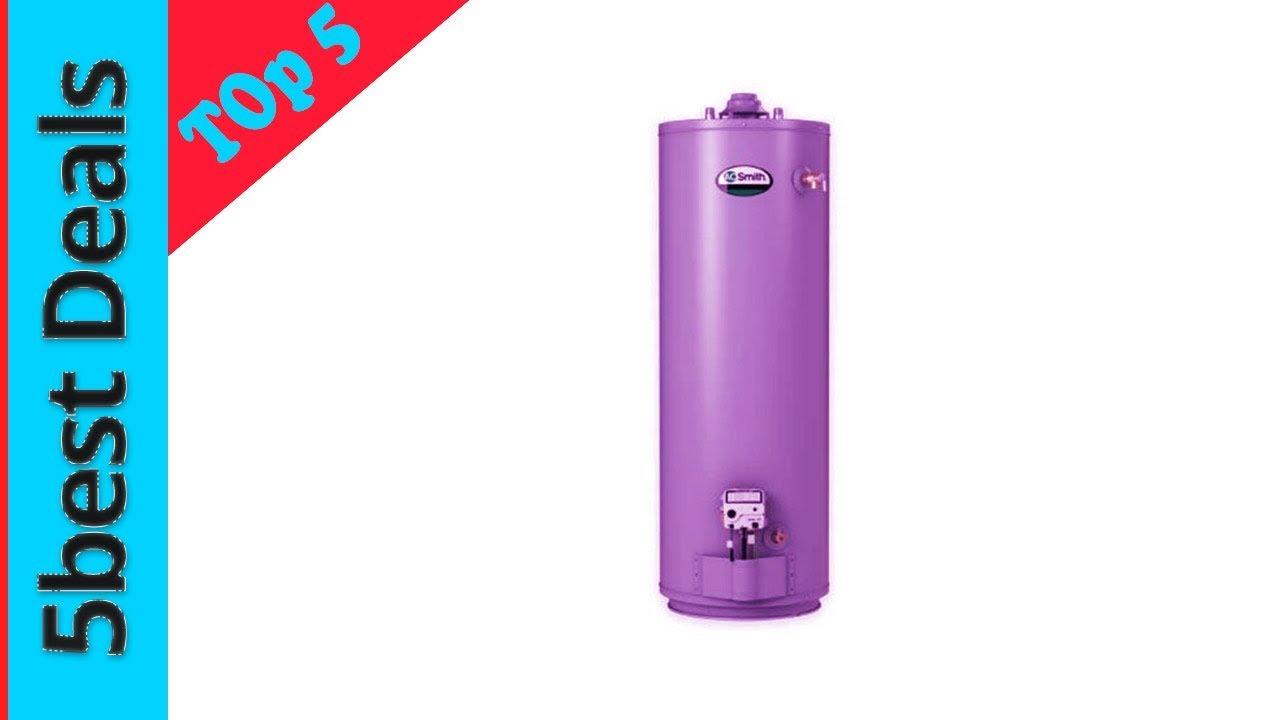 Best Water Heater 2020.Top 5 Best Water Heater 2020 Buying Guide