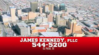 James Kennedy, P.L.L.C. Video - Aerial of El Paso