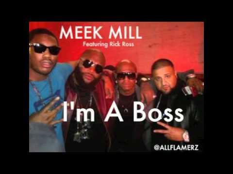 Meek Mill Feat. Rick Ross - Ima Boss(Lyrics)HQ