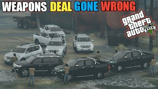 GTA 5   Gang Protocol   Weapons Deal Gone Wrong    Game Loverz