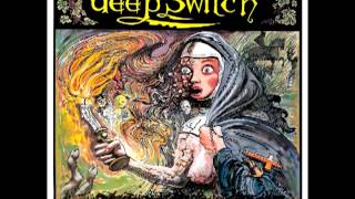 Watch Deep Switch Nine Inches Of God video