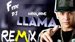 Marka Akme - Llama | Fede DJ - REMIX thumbnail