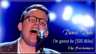 Скачать Blind Audition Of Daniel Duke With I M Gonna Be 500 Miles At The Voice UK 2015