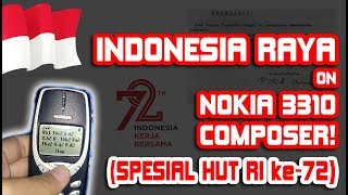 Download Mp3 Indonesia Raya - Nokia 3310 Composer Ikut Agustusan!  Edisi Spesial Hut Ri Ke-72