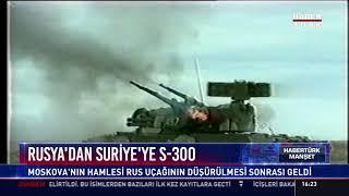Rusya'dan Suriye'ye S-300